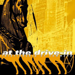 At the Drive-In Relationship of Command, 2000