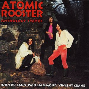 Atomic Rooster Anthology 1969-81, 2015