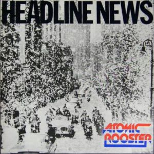 Atomic Rooster Headline News, 1983
