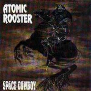 Atomic Rooster Space Cowboy, 1991