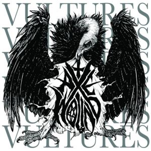 AxeWound Vultures, 2012