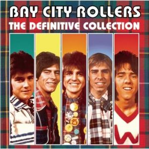 Bay City Rollers Bay City Rollers: The Definitive Collection, 2000
