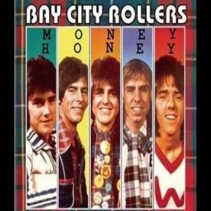 Bay City Rollers Money Honey, 1976