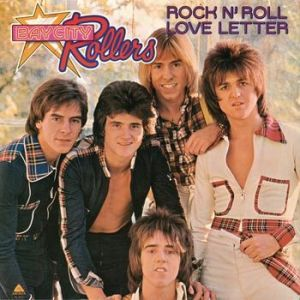 Bay City Rollers Rock n' Roll Love Letter, 1976