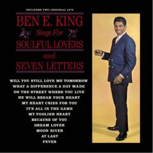 Ben E. King Ben E. King Sings for Soulful Lovers, 1962