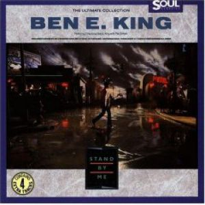 Ben E. King Stand by Me: The Ultimate Collection, 1987