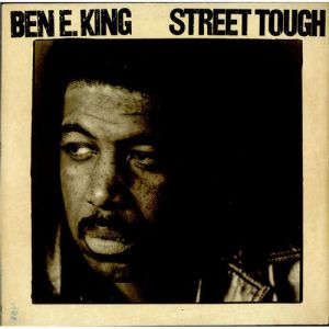 Ben E. King Street Tough, 1981