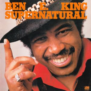 Ben E. King Supernatural, 1975