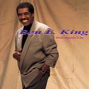 Ben E. King What's Important to Me, 1991