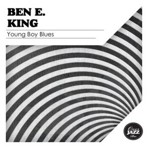 Ben E. King Young Boy Blues, 1964
