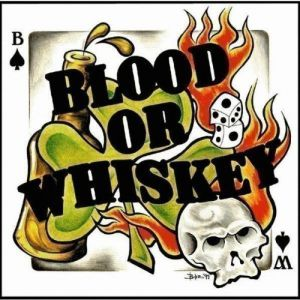 Blood or Whiskey - album