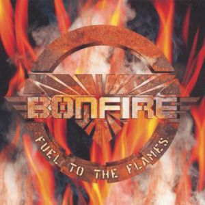 Bonfire Fuel to the Flames, 1999
