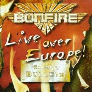 Bonfire Live Over Europe!, 2002