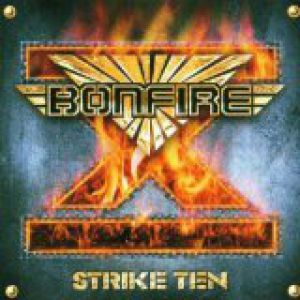 Bonfire Strike Ten, 2001