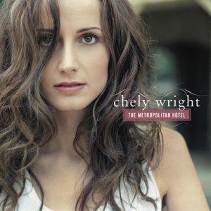 Chely Wright The Metropolitan Hotel, 2005