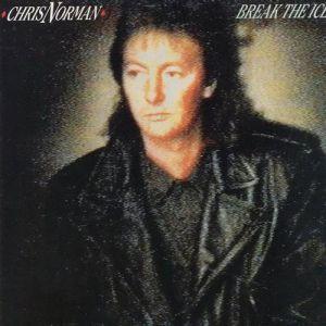 ... 1988 Chris Norman Break the Ice, ...