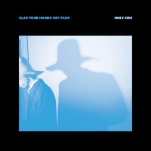 Clap Your Hands Say Yeah Only Run, 2014