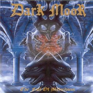 Dark Moor The Fall of Melnibone, 2001