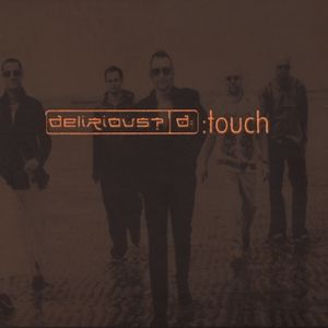 Delirious? Touch, 2002