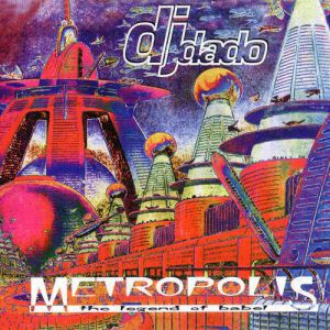 DJ Dado Metropolis - The Legend of Babel, 1996