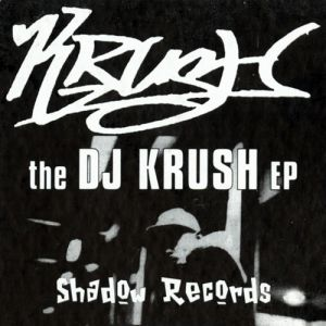 The DJ Krush EP Album