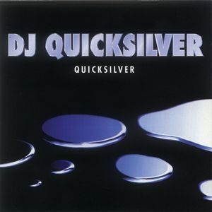 DJ Quicksilver Quicksilver, 1997