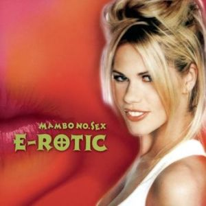 E-Rotic Mambo No. Sex, 1999