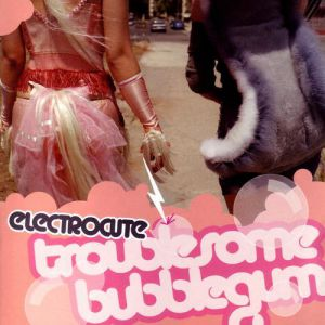 Troublesome Bubblegum - album