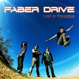 Faber Drive Lost in Paradise, 2012