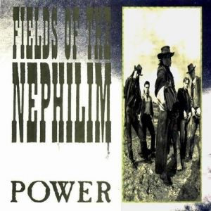 Fields of the Nephilim Power, 1987