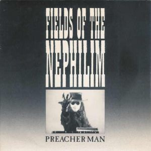 Fields of the Nephilim Preacher Man, 1987