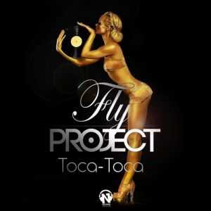 Fly Project Toca Toca, 2013