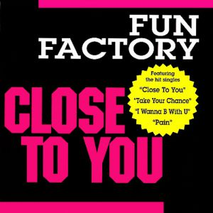 Fun Factory Close to You, 1995