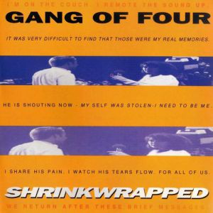 Gang of Four Shrinkwrapped, 1995