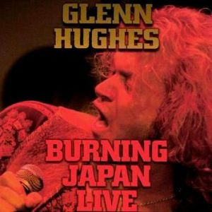 Glenn Hughes Burning Japan Live, 1994