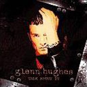 Glenn Hughes Talk About It EP, 1997