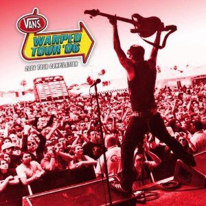 2006 Warped Tour Compilation - album