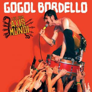 Live from Axis Mundi - album