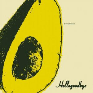 Hellogoodbye Album