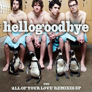 "The ""All of Your Love"" Remixes EP Album"