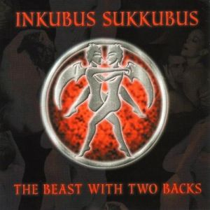 Inkubus Sukkubus The Beast with Two Backs, 2003