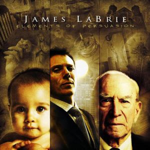 James LaBrie Elements Of Persuasion, 2005