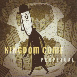 Kingdom Come Perpetual, 2004
