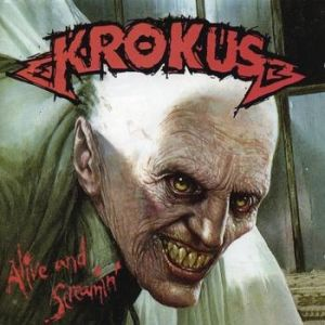 Krokus Alive and Screamin', 1986
