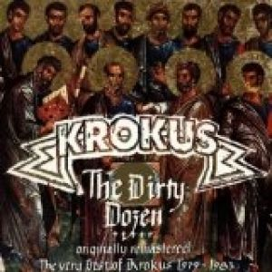 Krokus The Dirty Dozen, 1993