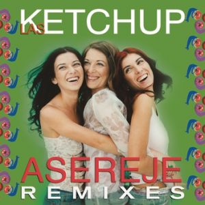 The Ketchup Song (Aserejé) Album