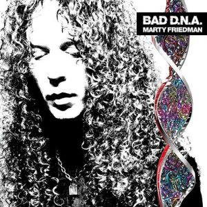 Marty Friedman Bad D.N.A., 2010