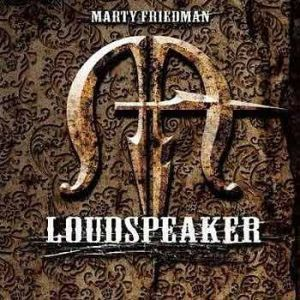 Marty Friedman Loudspeaker, 2006