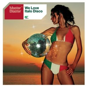 Master Blaster We Love Italo Disco, 2003