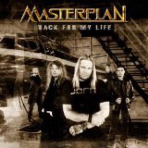 Masterplan Back For My Life, 2004